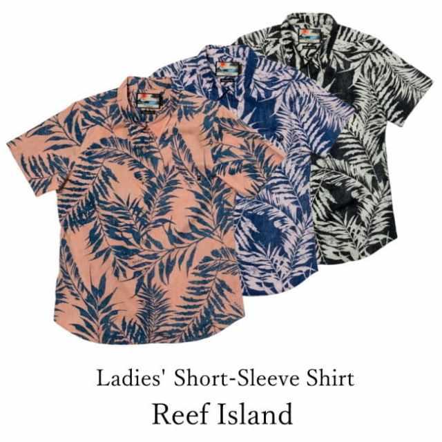 レディース半袖アロハシャツ/Reef Island