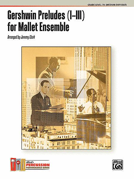 【アンサンブル 楽譜】3つのプレリュード(ガーシュウィン)【打楽器四重奏】