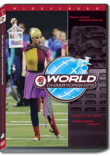【マーチング DVD】2012 DCI World Championships Vol.1(World Class1-12)