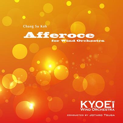 【吹奏楽 CD】高 昌帥 : アッフェローチェ