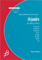 【アンサンブル 楽譜】アレハンドロ【金管8重奏】