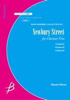 【アンサンブル 楽譜】ニューベリー・ストリート【クラリネット3重奏】