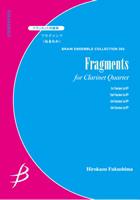 【アンサンブル 楽譜】フラグメンツ【クラリネット4重奏】