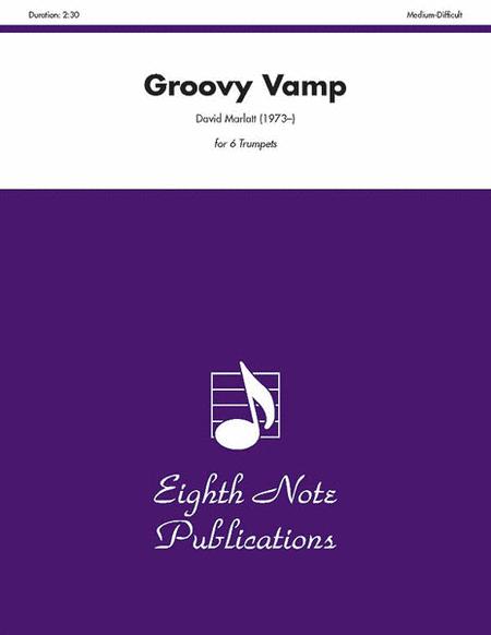 【アンサンブル 楽譜】グルービー・ヴァンプ【トランペット六重奏】