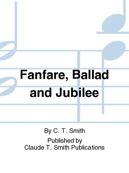 【吹奏楽 楽譜】ファンファーレ、バラード&ジュビリー