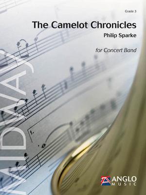 【吹奏楽 楽譜】キャメロット・クロニクル