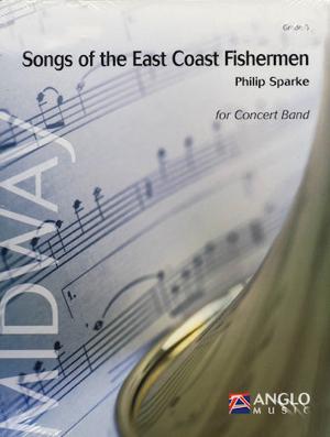 【吹奏楽 楽譜】イーストコーストの漁師の歌