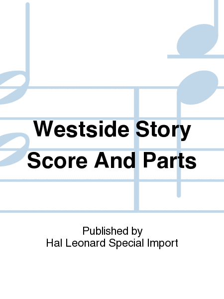 【吹奏楽 楽譜】ウエスト・サイド・ストーリー・メドレー