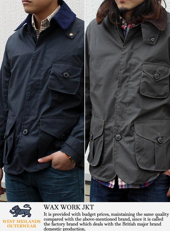 West Midlands Outerwear ウエストミッドランズアウターウェア WAX WORK JKT ワックスワークジャケット