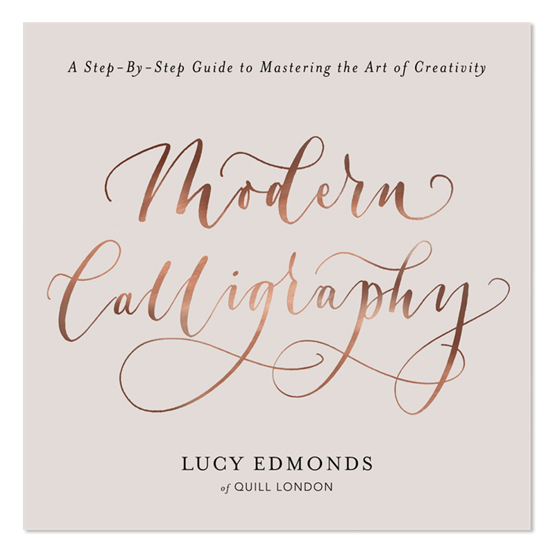 Lucy Edmonds/カリグラフィー書籍/Modern Calligraphy
