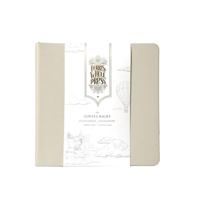 Ferris Wheel Press/ノート/Always Right Notebook Pebble Grey