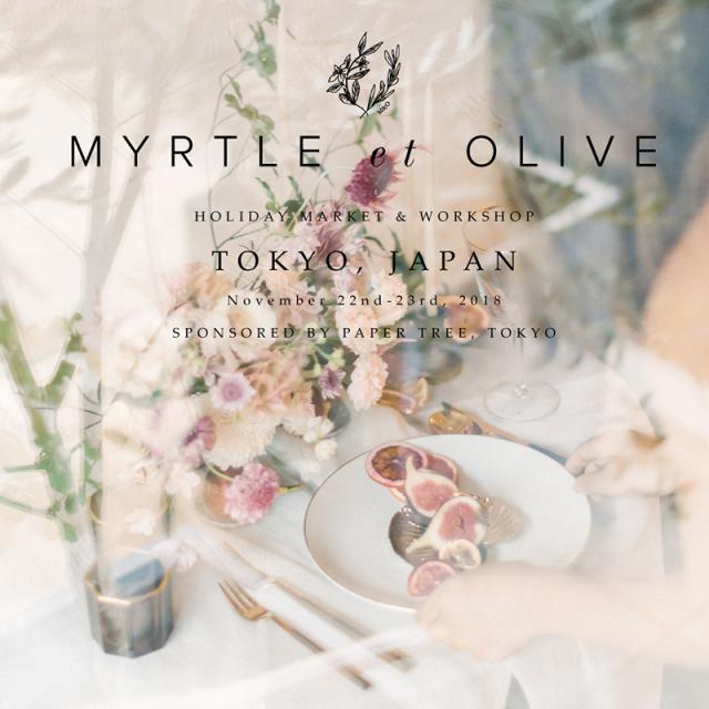 【MYRTLE et OLIVE】 Flower Centerpiece Holiday Workshop