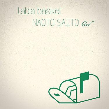 『tabla basket』Naoto Saito