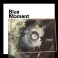 『Blue Moment』山北健一