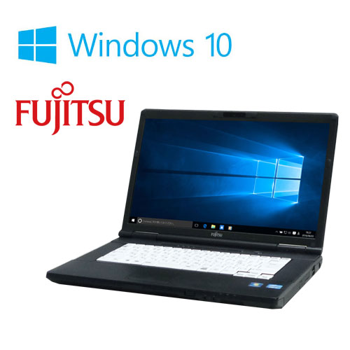 中古パソコン 正規OS Windows10 Home 64bit/LIFEBOOK A572/F 富士通/15.6型HD+/HDMI/Corei3-3110M(2.4GB)/メモリ4GB/爆速新品SSD240GB/DVD/Office/無線LAN/1339n
