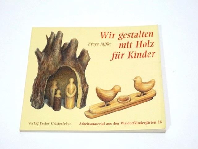 【1046】Gestalten mit Holz fur Kinder/木の手作り本/子どものための木工