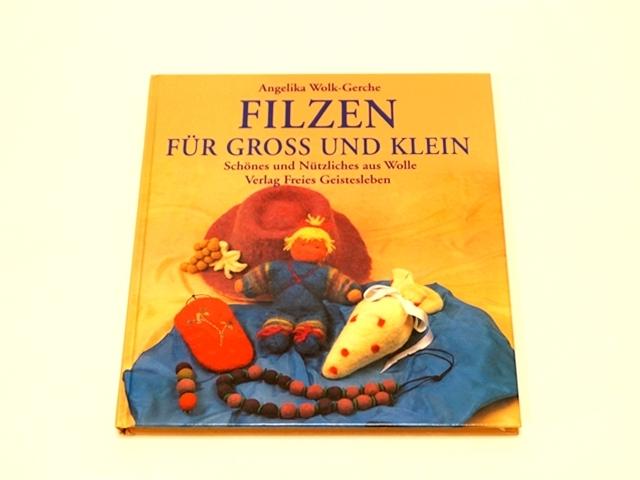 【1047】Filzen fur gross und klein/羊毛の手作り本/美しくて便利なウール