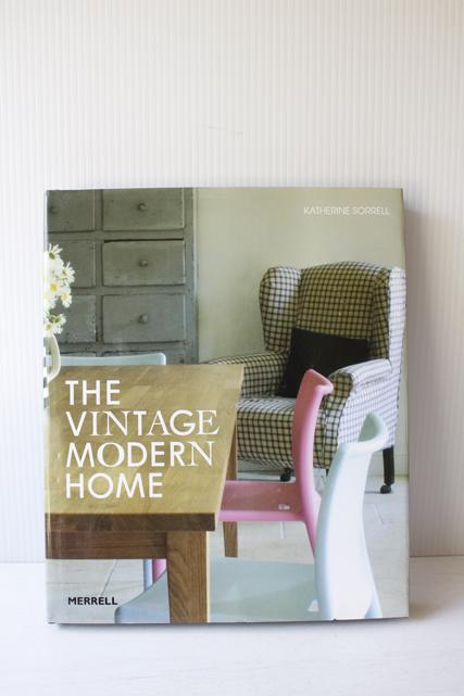 """ヨーロピアンヴィンテージ/""""The Vintage Modern Home""""/インテリア本"""
