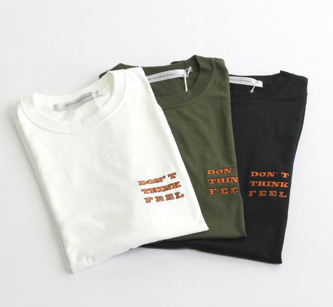 EEL Products イール プロダクツ DON'T THINK FEEL  刺繍Tシャツ
