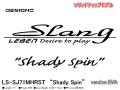 "ESTATE/DESIGNO SLANG LS-SJ71MHRST ""Shady Spin"" version EVA 【ソリッドティップモデル】"