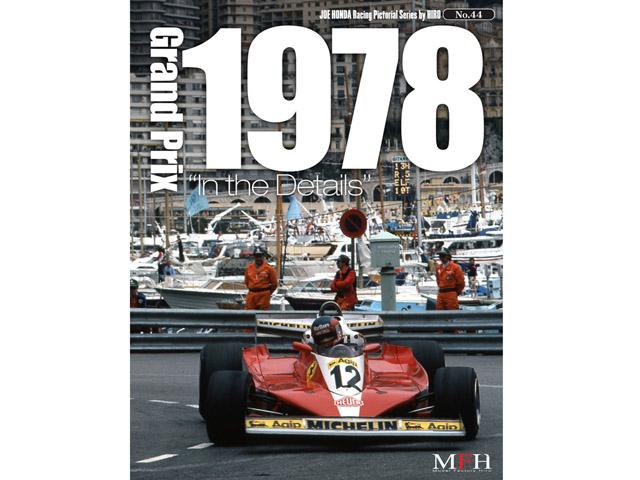 書籍 Racing Pictorial Series No.44 Grand Prix 1978 In The Details