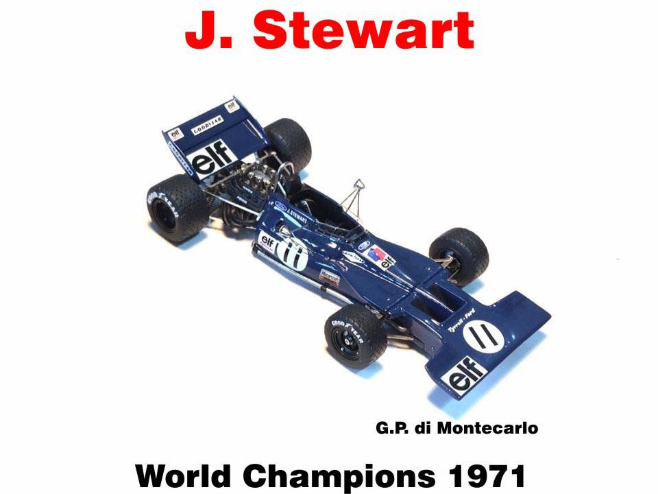 MERI ELK001 Tyrrell 003 Monaco GP J.Stewart World Champion 1971