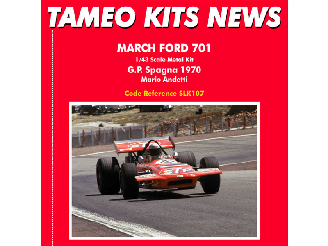 TAMEO SLK107 マーチ Ford 701 スペインGP 1970 M.アンドレッティ