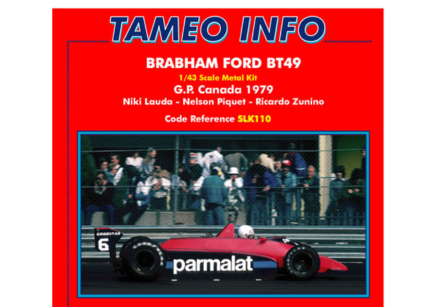 TAMEO kit SLK110 Brabham BT49 Canada GP 1979 Lauda /Piquet /Zunino