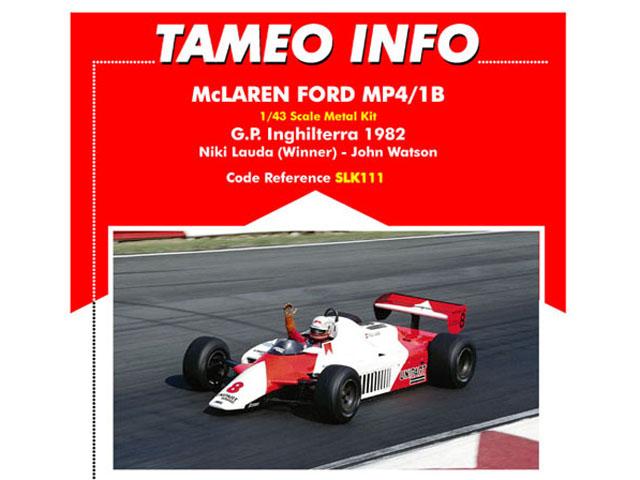 TAMEO kit SLK111 McLaren MP4/1B British GP 1982 Lauda /Watson