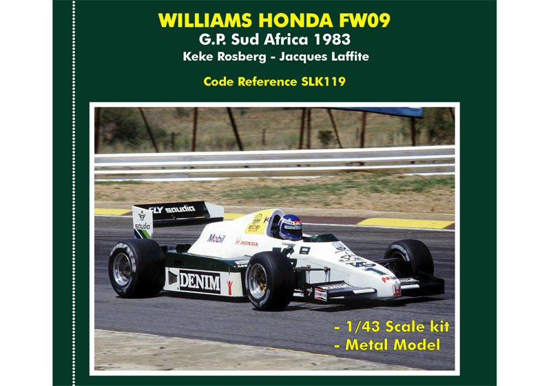 TAMEO kit SLK119 Williams Honda FW09 South AfricaGP 1983 Rosberg /Laffite
