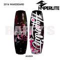HYPERLITE ハイパーライト 2016 ウェイクボード レディース Maiden ヴェニス 134cm