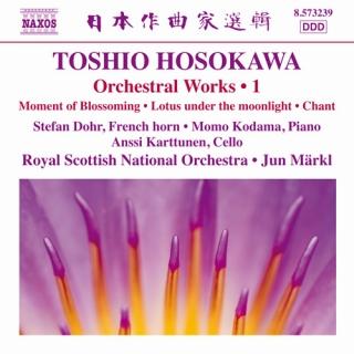 細川俊夫/ホルン協奏曲、月夜の蓮、チェロと管弦楽のためのチャント