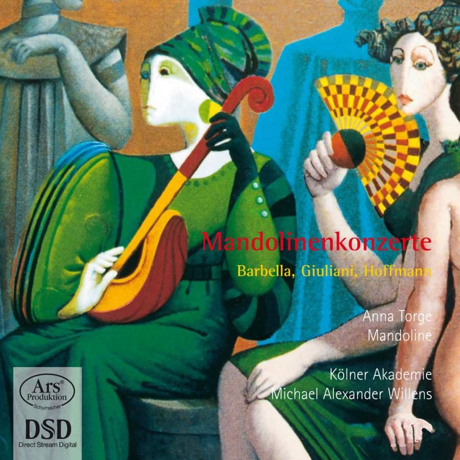 バルベッラ、ジュリアーニ、ホフマン/マンドリン協奏曲集【SACD】