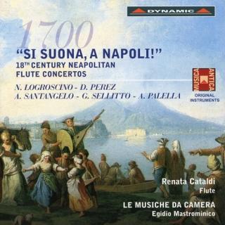 「凄いぞナポリ!」〜 18世紀ナポリのフルート協奏曲集