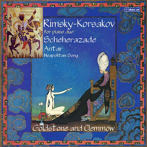 リムスキー=コルサコフ/シェエラザード、交響曲第2番「アンタール」、ナポリの歌(4手ピアノ版)