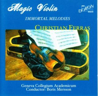 クリスチャン・フェラスの「マジック・ヴァイオリン」