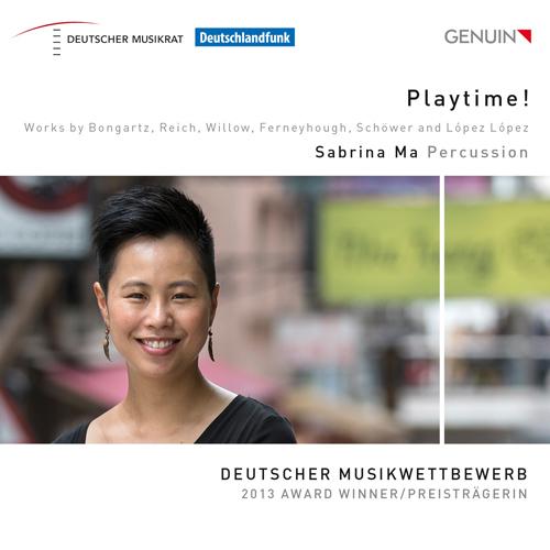 「Playtime!」〜ボンガルツ、ライヒ、ウィロー、ファーニホウ、シェヴァー、ロペス・ロペス/打楽器作品集