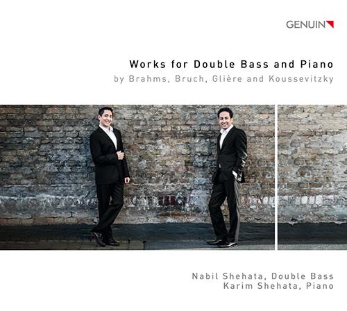「コントラバスとピアノのための作品集」〜グリエール、クーセヴィツキー、ブルッフ、ブラームス