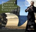 「デンマークとフェロー諸島のリコーダー協奏曲集」〜コッペル、ホルムグレーン、ラスムセン【SACD】