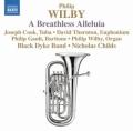 ウィルビー/息もつけないハレルヤ、パガニーニ変奏曲、ユーフォニアム協奏曲ほか