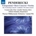 ペンデレツキ/フォノグラミ、パルティータ、ホルン協奏曲、ほか