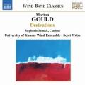 モートン・グールド/交響曲第4番「ウェスト・ポイント」、ジェリコ狂詩曲、デリヴェーションズ、ほか