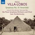 ヴィラ=ロボス/交響曲第10番「アメリンディア」