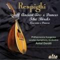 レスピーギ/組曲「鳥」、リュートのための古い舞曲とアリア(全曲)