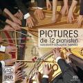「ピクチャーズ」~12人のピアニスト【SACD】