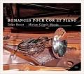 ホルンとピアノのためのロマンス〜F・シュトラウス、R・シュトラウス、グリエール、グラズノフ、ほか