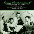ラフマニノフ/弦楽四重奏曲第1番、第2番、ピアノ三重奏曲「悲しみの三重奏曲」