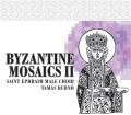 「ビザンチン・モザイク�」〜伝統的なビザンチン典礼音楽と作曲家による聖歌