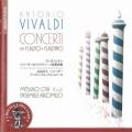 ヴァイヴァルディ/リコーダー&フラウティーノ協奏曲集