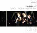 「コスモポリタン」~グリンカ&シュナイダー/クラリネット、ファゴット、ピアノのための作品集
